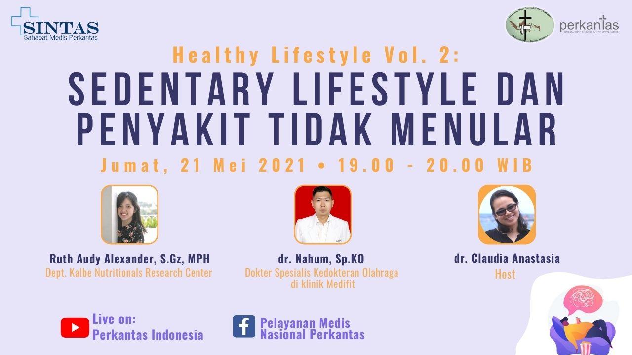 Healthy Lifestyle Vol. 2: Sedentary Lifestyle dan Penyakit Tidak Menular